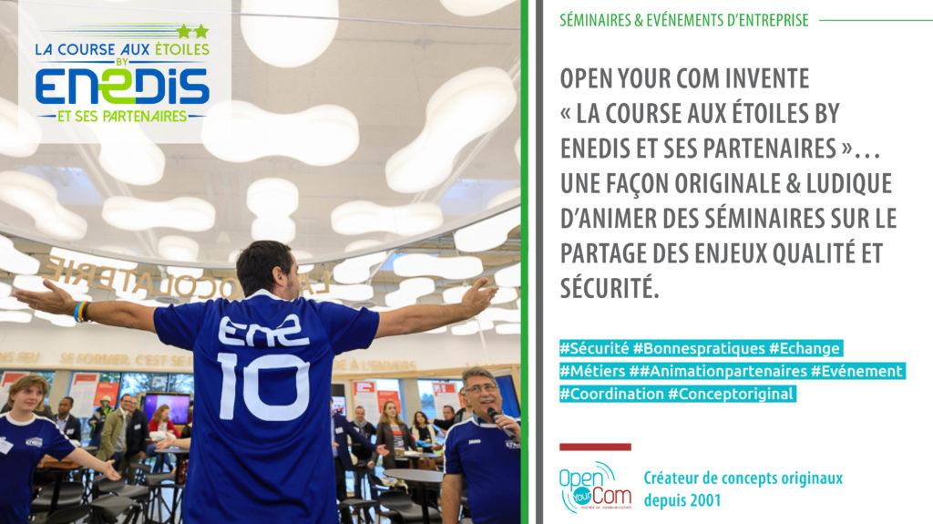 Open Your Com, agence de communication 360 et événementiel organise un séminaire pour Enedis sur les enjeux de qualité et de sécurité.