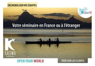 Open Your Com agence événementielle dans les Yvelines en Ile-de-France organise des séminaires en France et à l'étranger avec son partenaire l'agence de voyages Kaliwa