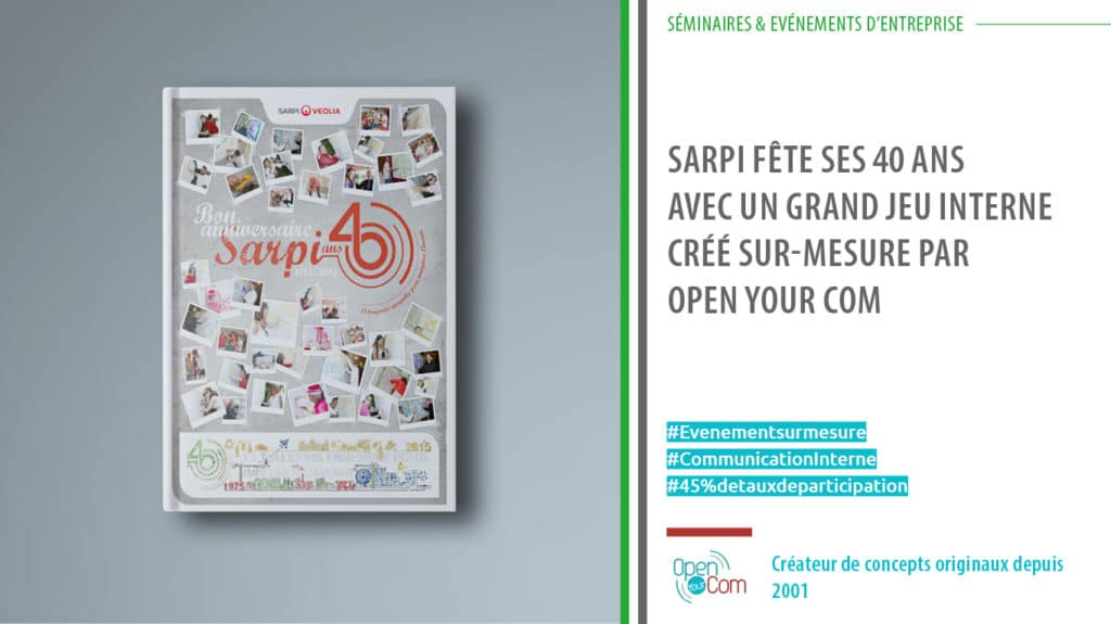Organisation et gestion du grand jeu interne pour les 40 ans de SARPI